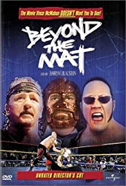 Beyond the Mat (1999) Poster - Movie Forum, Cast, Reviews