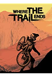 Watch Movie Where the Trail Ends (2012)