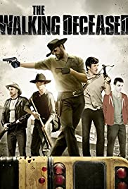 The Walking Deceased (2015) Poster - Movie Forum, Cast, Reviews