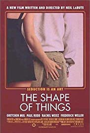 The Shape of Things (2003) Poster - Movie Forum, Cast, Reviews