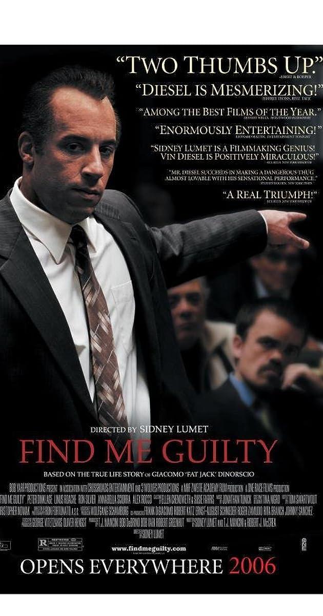 Pripažinkite mane kaltu / Find Me Guilty (2006) Online