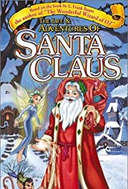 The Life & Adventures of Santa Claus (2000) Poster - Movie Forum, Cast, Reviews