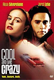 Cool and the Crazy (1994) Poster - Movie Forum, Cast, Reviews