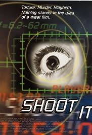 Shoot It Poster