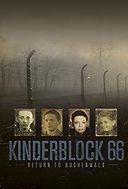 Kinderblock 66: Return to Buchenwald Poster