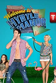 Welcome to Myrtle Manor Poster - TV Show Forum, Cast, Reviews