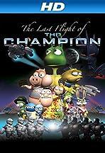 Last Flight of the Champion