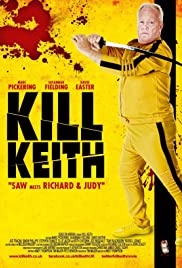 Kill Keith (2011) Poster - Movie Forum, Cast, Reviews