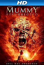 The Mummy Resurrected(2014) Poster - Movie Forum, Cast, Reviews