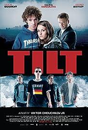 Tilt(2011) Poster - Movie Forum, Cast, Reviews