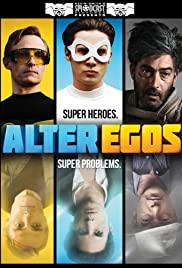 Alter Egos(2012) Poster - Movie Forum, Cast, Reviews