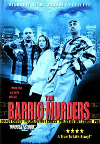 The Barrio Murders (2001)