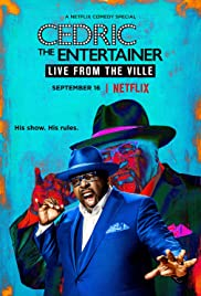 Cedric the Entertainer: Live from the Ville (2016) Poster - TV Show Forum, Cast, Reviews