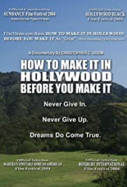 How to Make It in Hollywood Before You Make It Poster