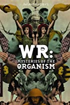 Image of WR: Mysteries of the Organism