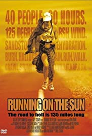 Running on the Sun: The Badwater 135(2000) Poster - Movie Forum, Cast, Reviews