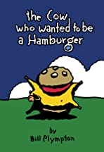 The Cow Who Wanted to Be a Hamburger