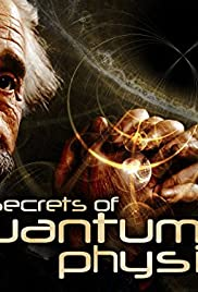 The Secrets of Quantum Physics Poster - TV Show Forum, Cast, Reviews