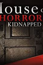 Image of House of Horrors: Kidnapped