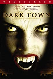 Dark Town (2004) Poster - Movie Forum, Cast, Reviews