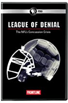 Image of Frontline: League of Denial: The NFL's Concussion Crisis