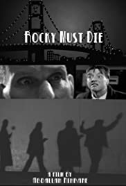 Rocky Must Die Poster