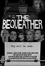 The Bequeather