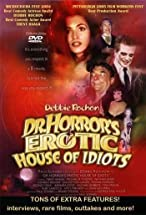 Primary image for Dr. Horror's Erotic House of Idiots