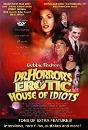 Dr. Horror's Erotic House of Idiots Poster