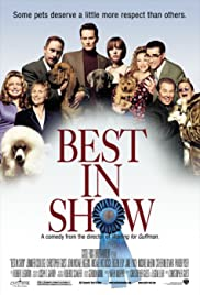 Best in Show (2000) Poster - Movie Forum, Cast, Reviews