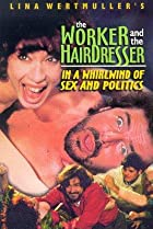 Image of The Blue Collar Worker and the Hairdresser in a Whirl of Sex and Politics
