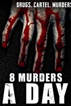 Image of 8 Murders a Day
