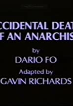 The Accidental Death of an Anarchist