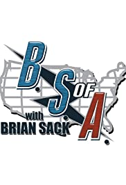 The B.S. of A. with Brian Sack Poster