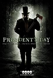 President's Day(2010) Poster - Movie Forum, Cast, Reviews