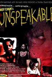 Unspeakable (2000) Poster - Movie Forum, Cast, Reviews