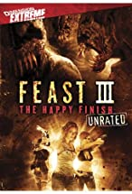 Primary image for Feast III: The Happy Finish