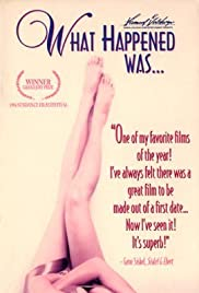 What Happened Was... (1994) Poster - Movie Forum, Cast, Reviews