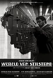 Wereld van stilstand Poster