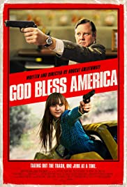God Bless America (2011) Poster - Movie Forum, Cast, Reviews