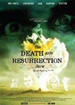The Death and Resurrection Show(2015)