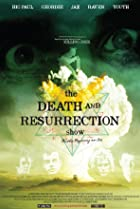 Image of The Death and Resurrection Show