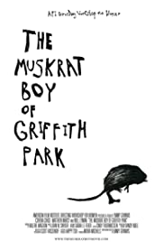 The Muskrat Boy of Griffith Park Poster