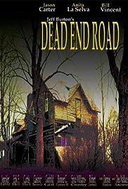 Dead End Road(2004) Poster - Movie Forum, Cast, Reviews