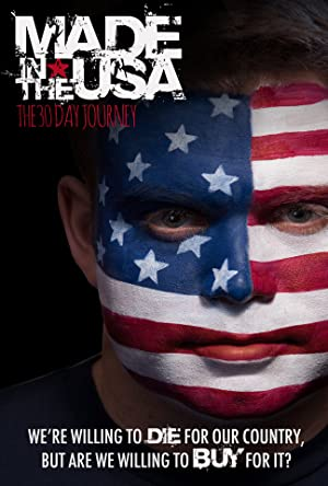 Made in the USA: The 30 Day Journey (2014)