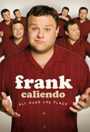 Frank Caliendo: All Over the Place (2007) Poster - TV Show Forum, Cast, Reviews