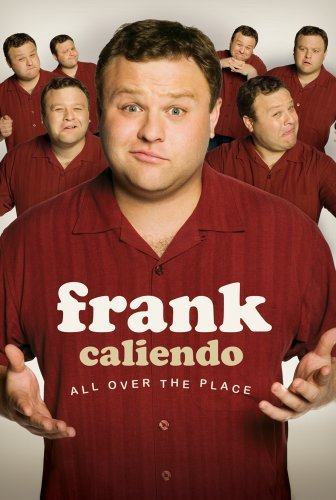 image Frank Caliendo: All Over the Place (2007) (TV) Watch Full Movie Free Online