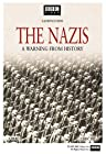 """""""The Nazis: A Warning from History"""""""