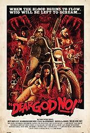 Dear God No!(2011) Poster - Movie Forum, Cast, Reviews