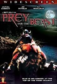 Prey for the Beast (2007) Poster - Movie Forum, Cast, Reviews